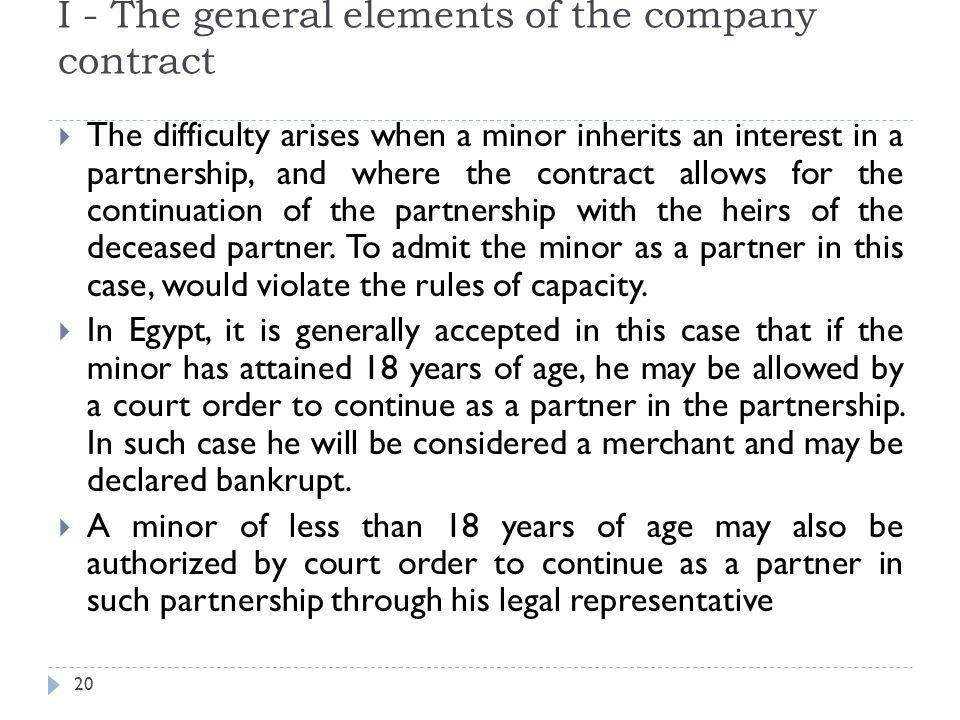 I - The general elements of the company contract 21  Lawfulness of the object.