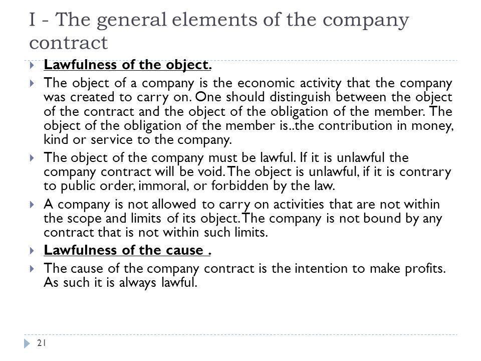 II - The specific elements of company 22  a- Association of two or more members  The company is an association of two or more persons.