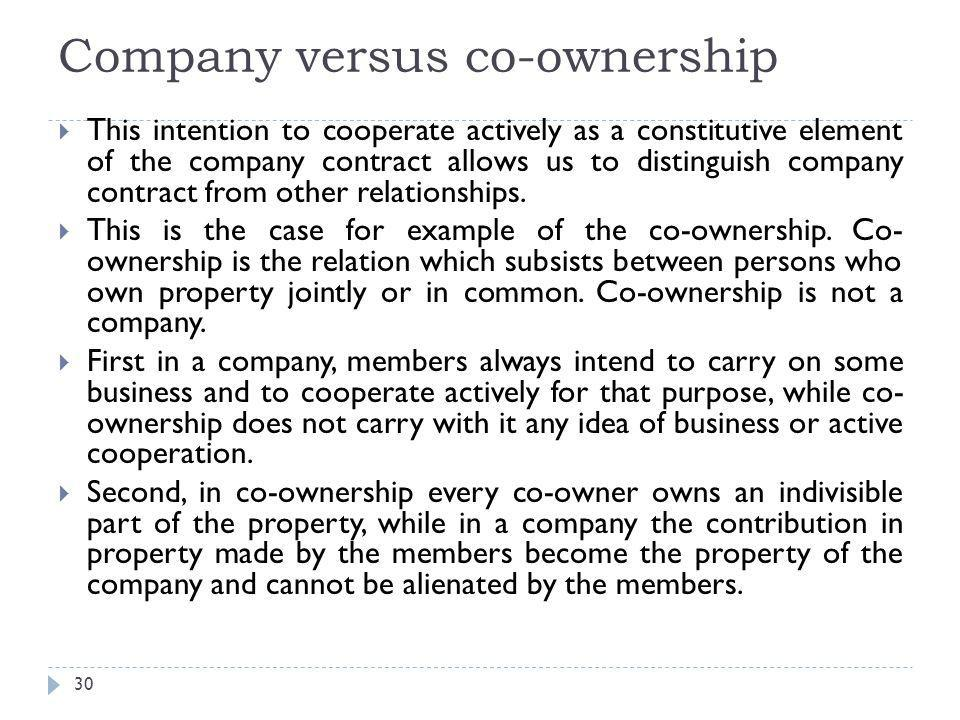 c- The intention to cooperate actively 31  The affection societaties implies necessarily that all members should share the profits and losses of the business.