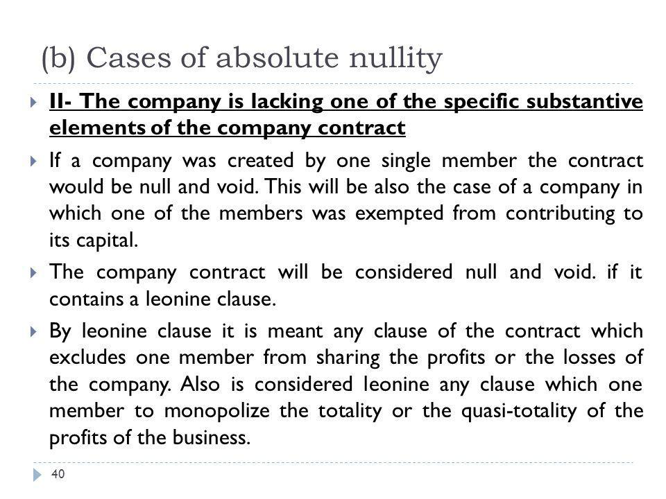 The specific nullity 41  In principle, nullity has retroactive effect.