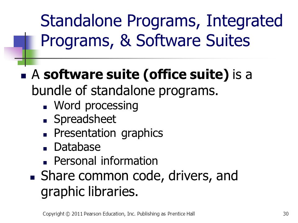 A software suite (office suite) is a bundle of standalone programs.