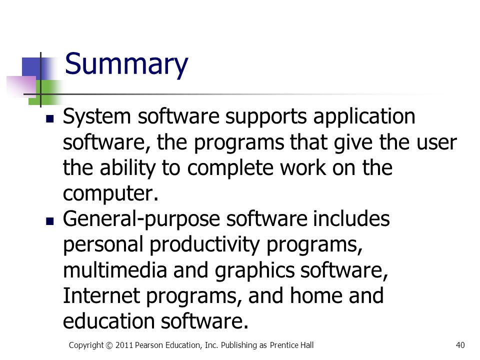 System software supports application software, the programs that give the user the ability to complete work on the computer.