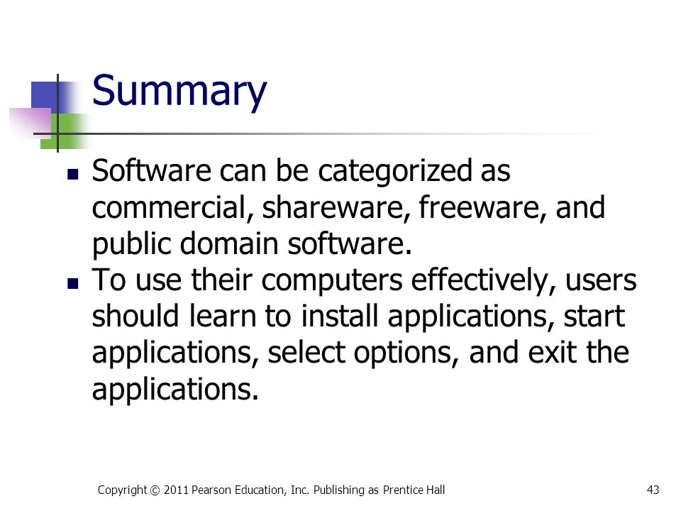 Software can be categorized as commercial, shareware, freeware, and public domain software.