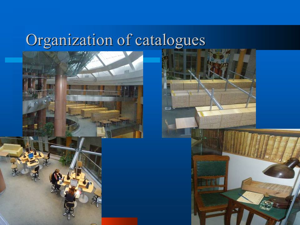 Organization of catalogues