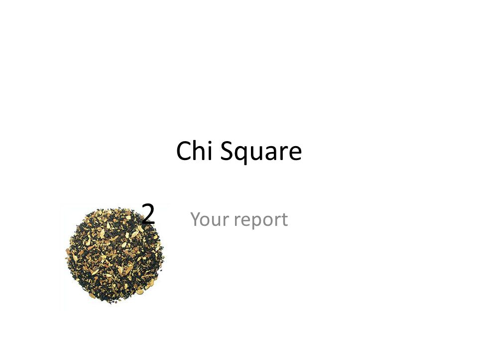 Chi Square Your report 2
