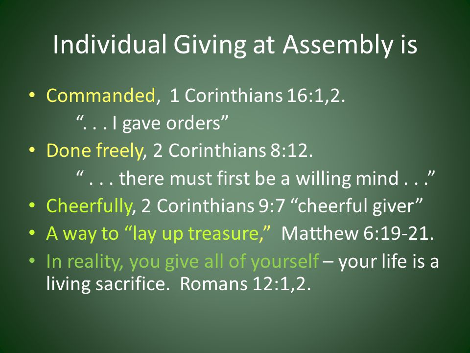 The Church Also Gives 4 Concepts and a Specific Challenge Text: 2 Corinthians 8 & 9