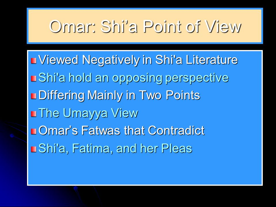 4. Some Sunni Take a more Nuanced View Some Sunni take a more nuanced view of Omar.