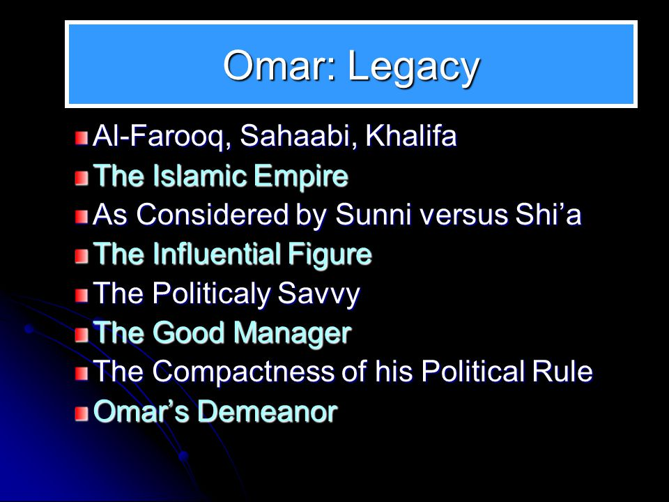 4 In this Slide Show Omar's Legacy Sunni Point of View Sunnis Remember Omar Most Sunnis Consider him a Strong… Some Sunni Take a more Nuanced View Shi'a Point of View Shi a hold an opposing perspective Differing Mainly in Two Points The Umayya View Western Writers Point of View 1.