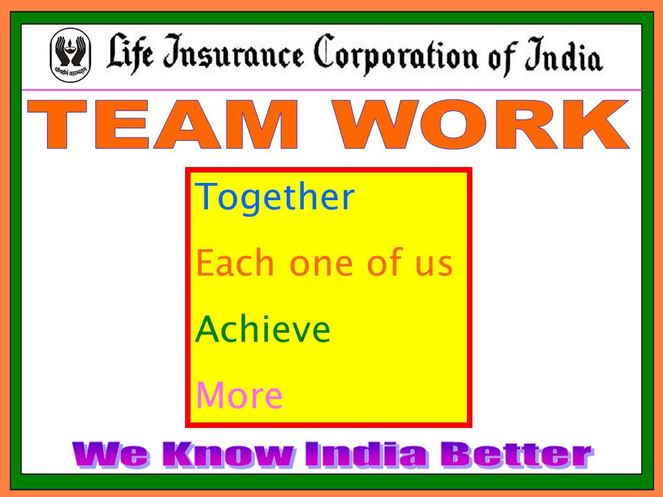 Together Each one of us Achieve More