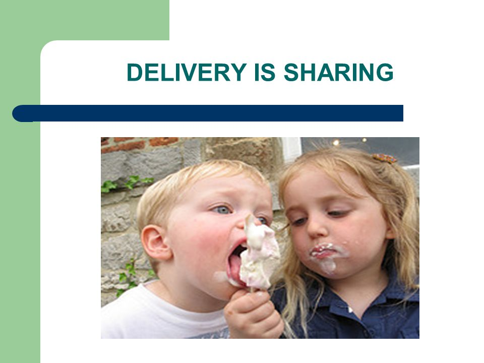 DELIVERY IS SHARING
