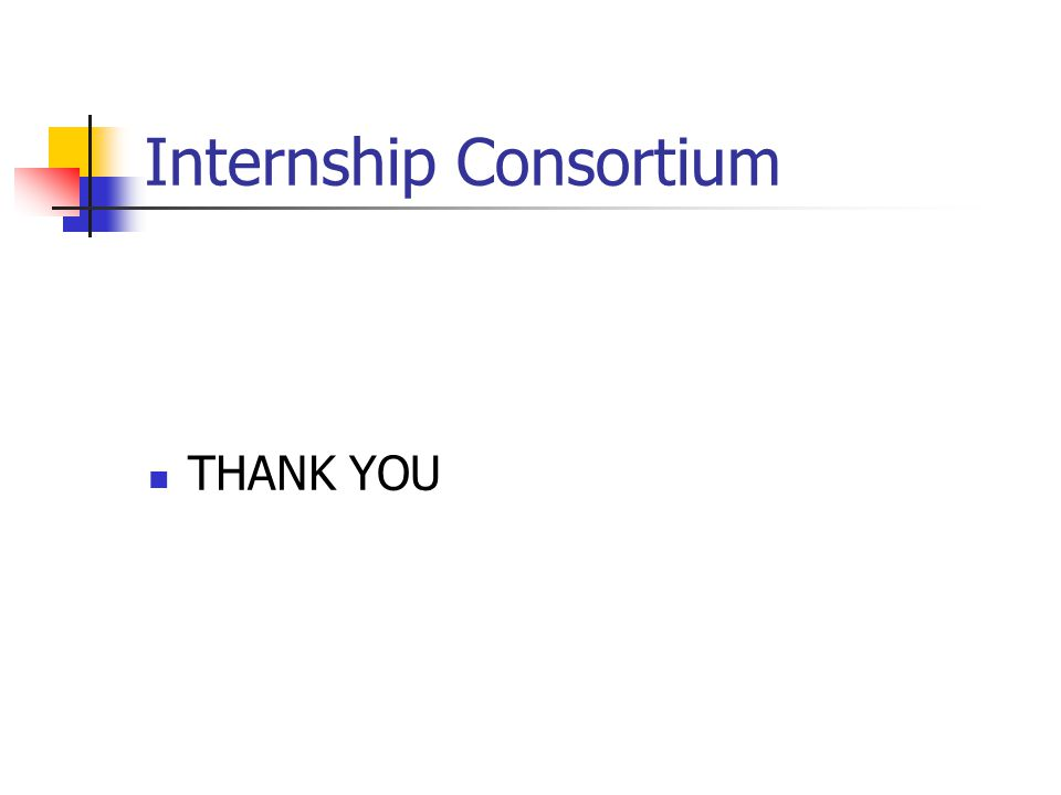 Internship Consortium THANK YOU