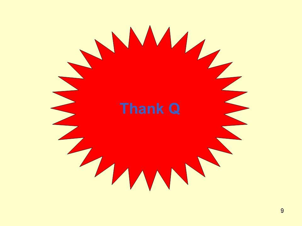 9 Thank Q