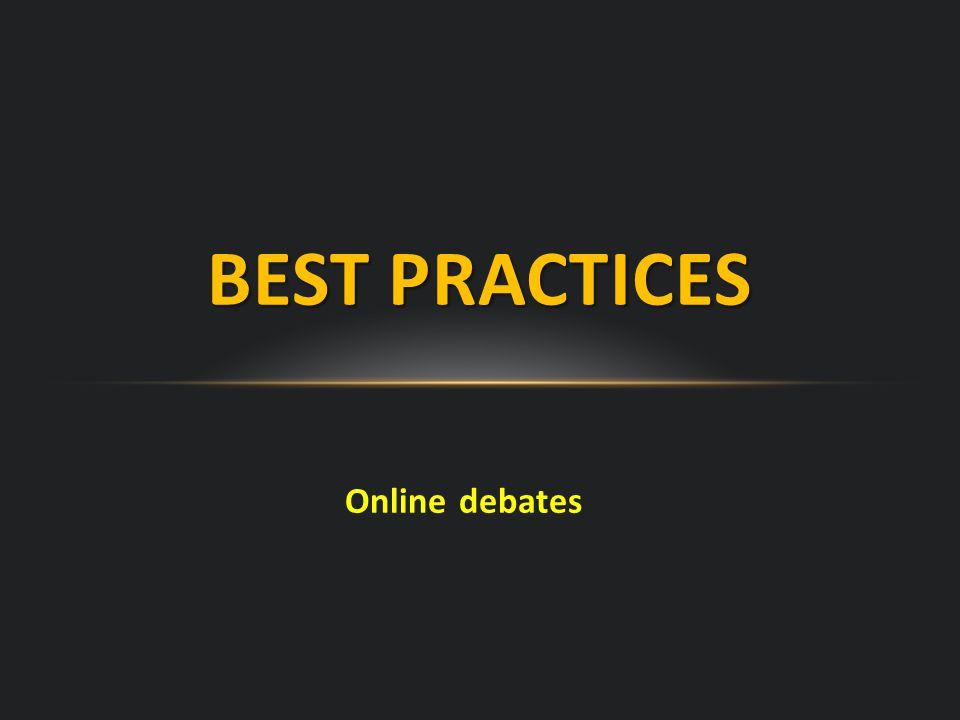 Online debates BEST PRACTICES