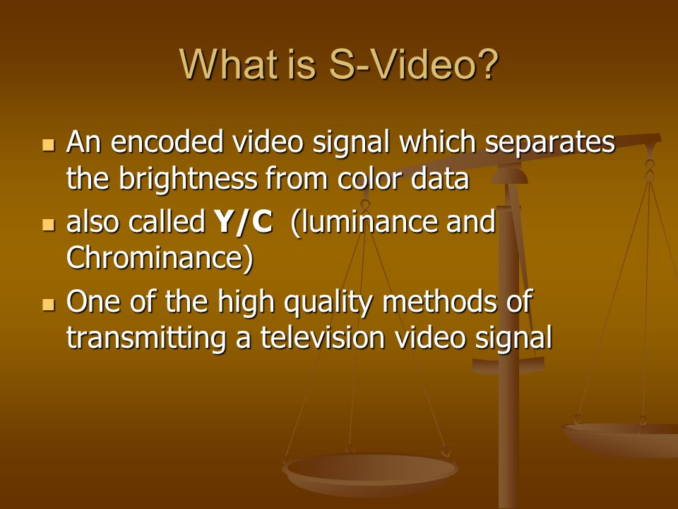 What is S-Video.