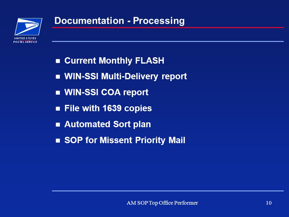 AM SOP Top Office Performer10 Documentation - Processing Current Monthly FLASH WIN-SSI Multi-Delivery report WIN-SSI COA report File with 1639 copies
