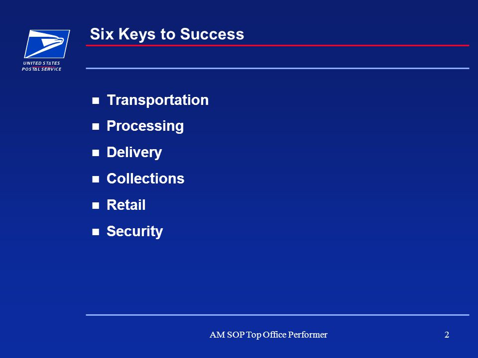 AM SOP Top Office Performer2 Transportation Processing Delivery Collections Retail Security Six Keys to Success