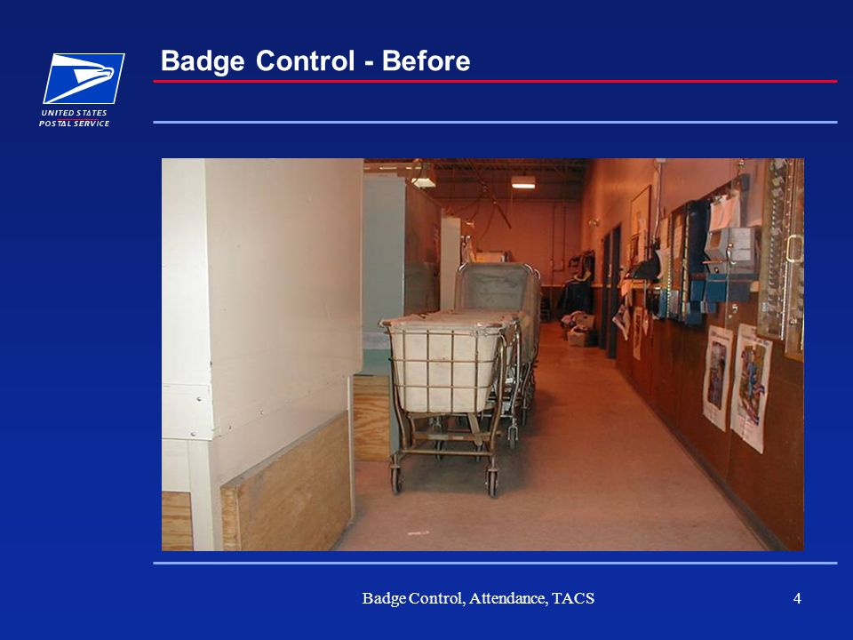 Badge Control, Attendance, TACS4 Badge Control - Before