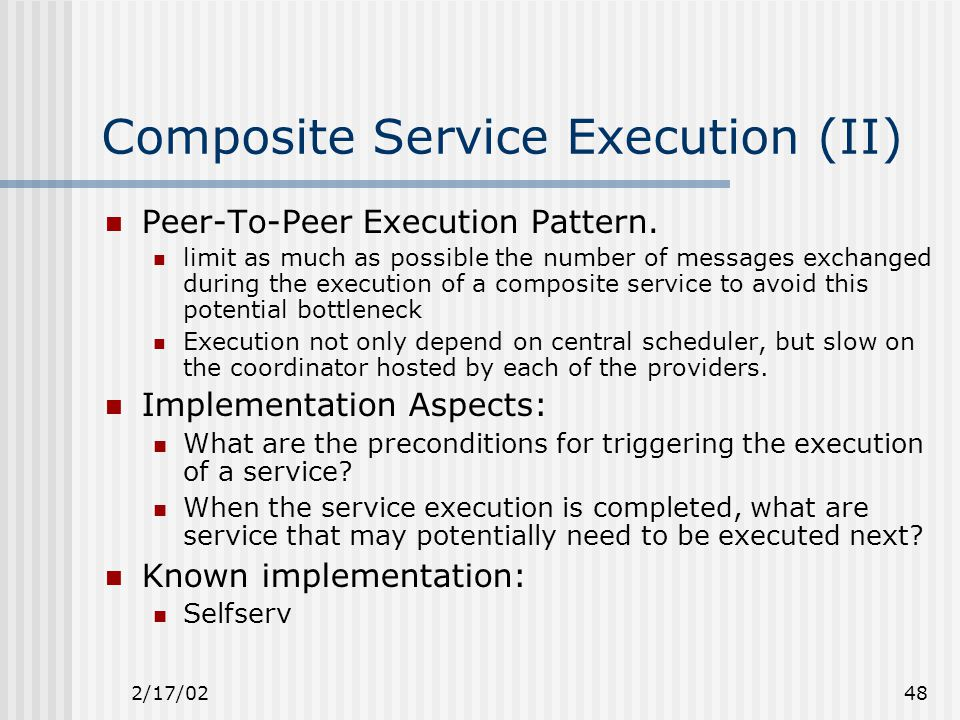 2/17/0248 Composite Service Execution (II) Peer-To-Peer Execution Pattern.