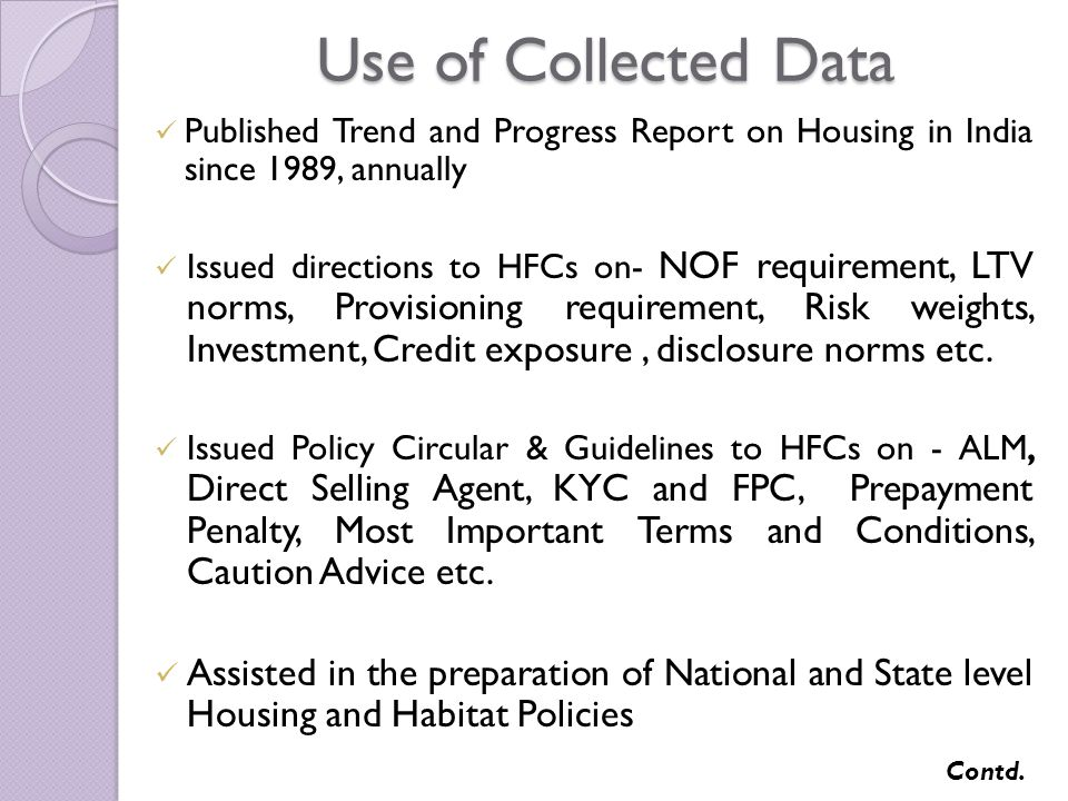 Suggested changes in fiscal Policies to benefit home owners, housing loan providers, developers etc.