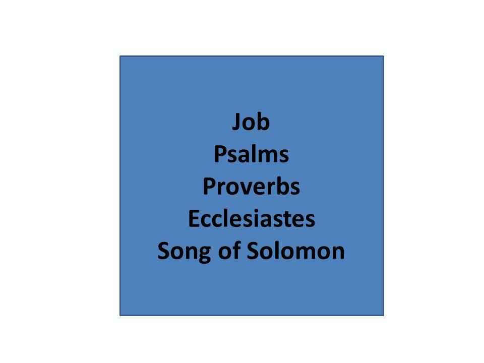 Job Psalms Proverbs Ecclesiastes Song of Solomon