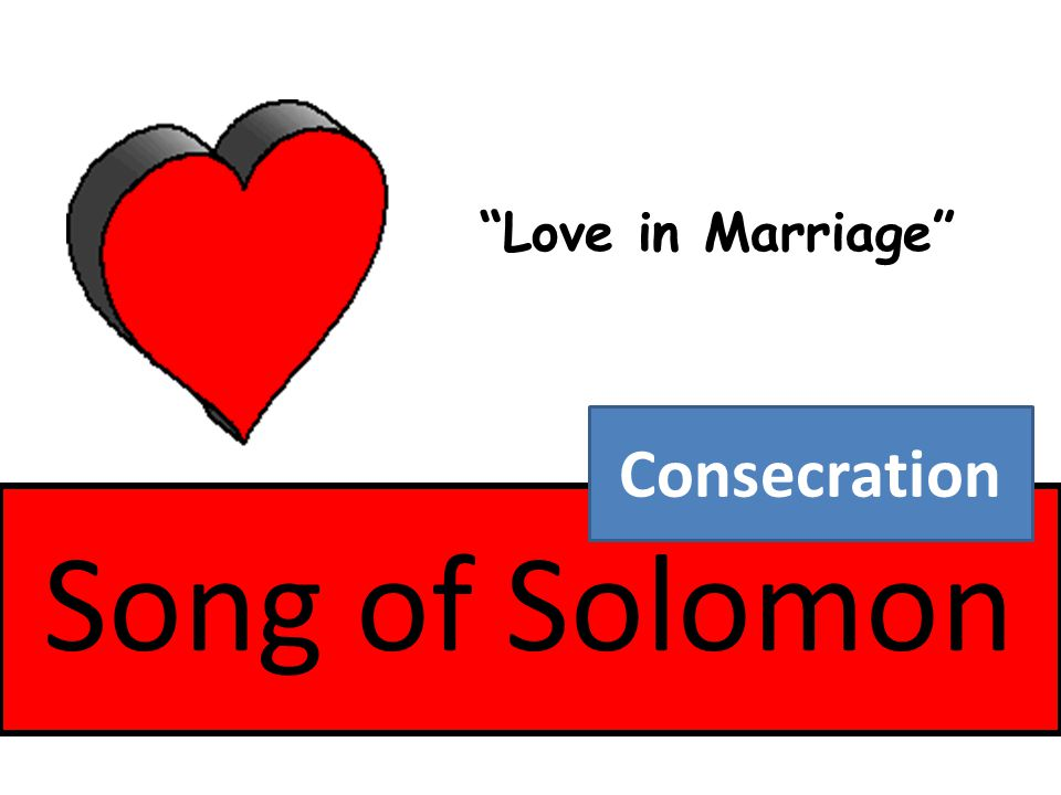 Love in Marriage Consecration