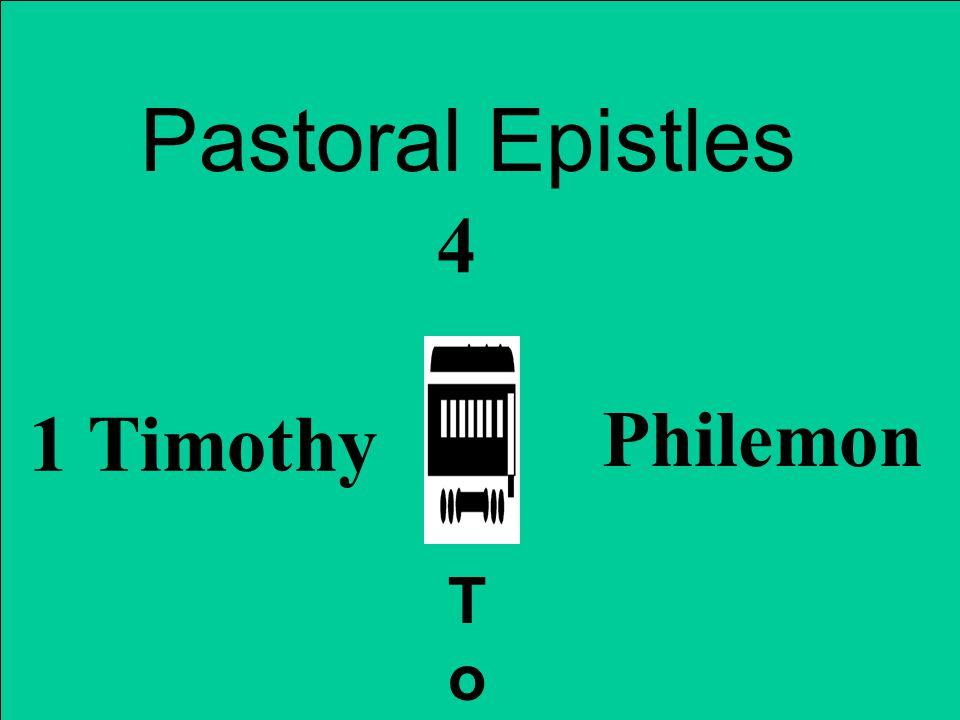 Pastoral Epistles 1 Timothy Philemon ToTo 4