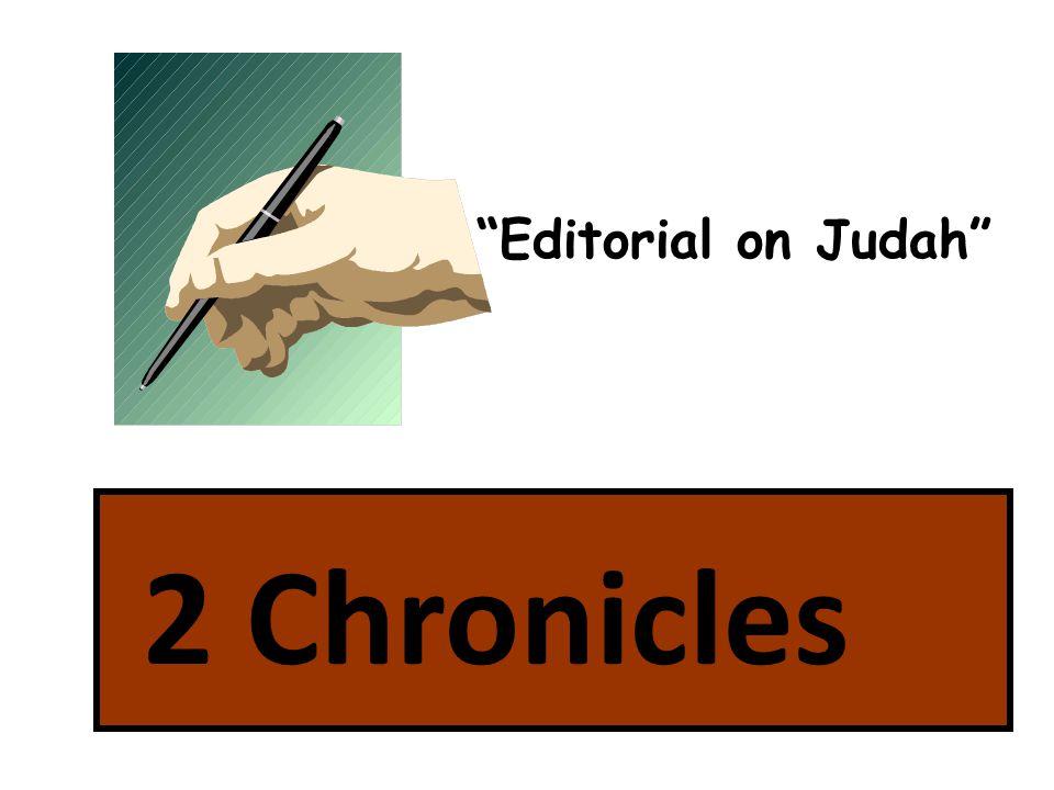 2 Chronicles Editorial on Judah