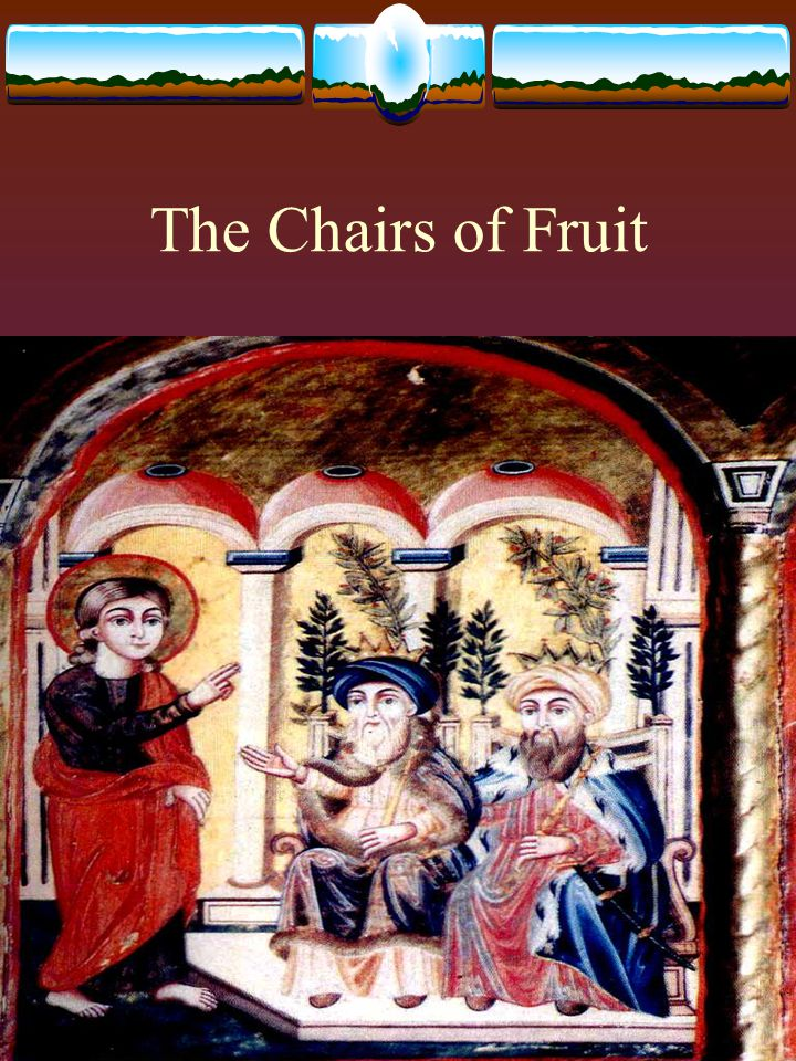 The Chairs of Fruit
