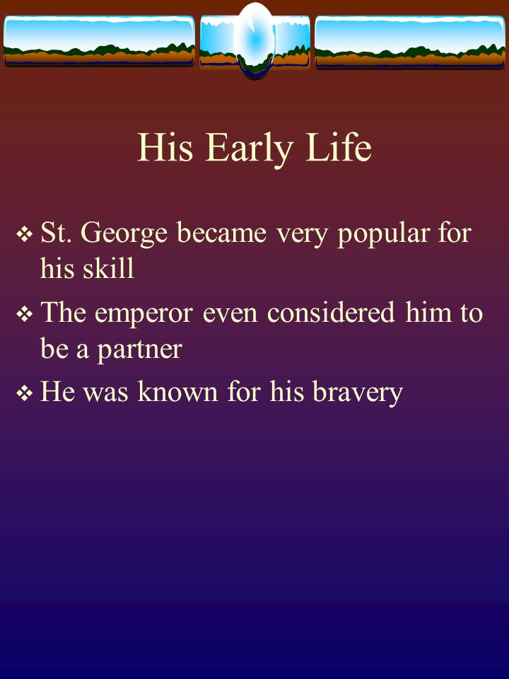 His Early Life  St.