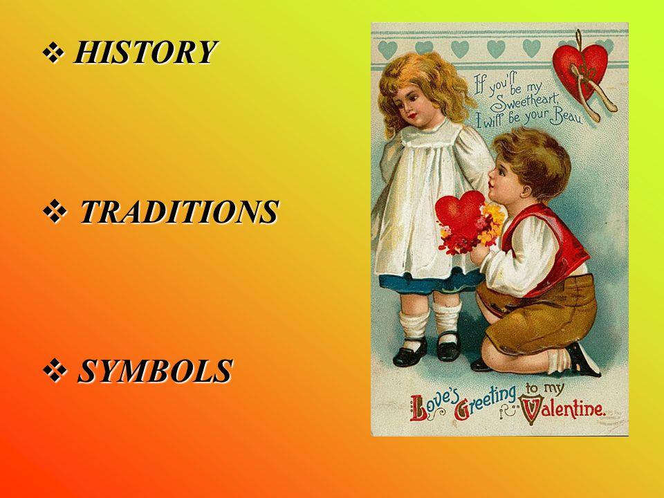  HISTORY  TRADITIONS  SYMBOLS