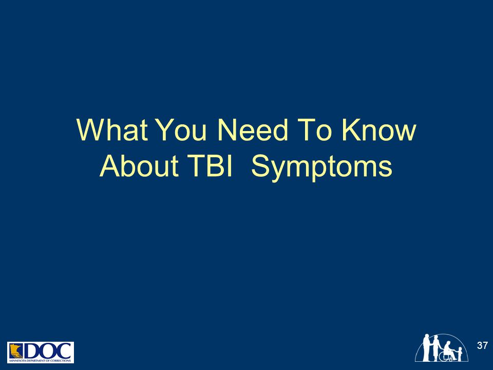 What You Need To Know About TBI Symptoms 37