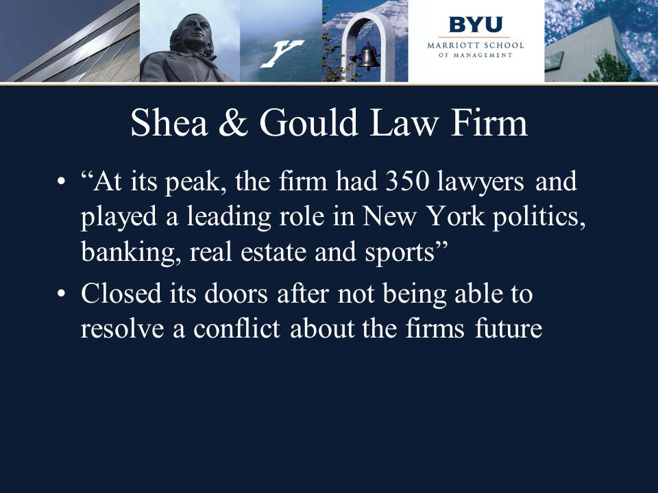 """Shea & Gould Law Firm """"At its peak, the firm had 350 lawyers and played a leading role in New York politics, banking, real estate and sports"""" Closed i"""