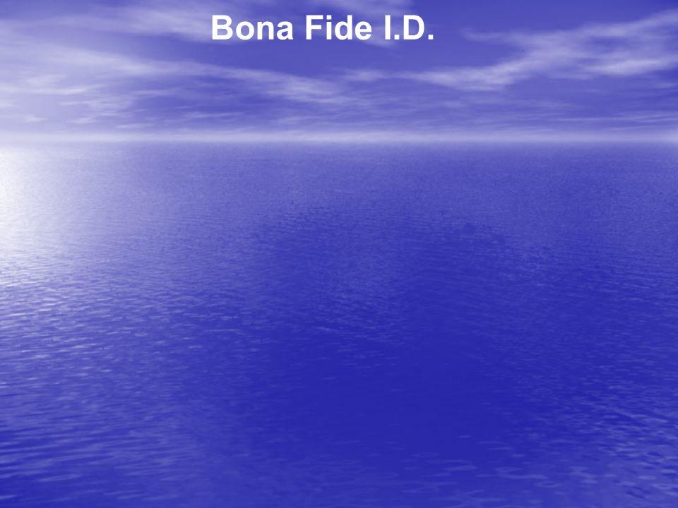 Bona Fide I.D.