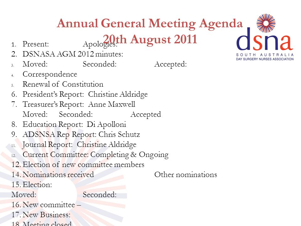 1. Present:Apologies: 2.DSNASA AGM 2012 minutes: 3.
