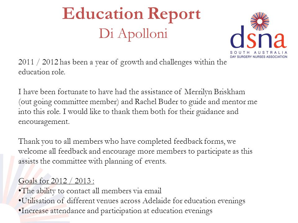 Education Report Di Apolloni 2011 / 2012 has been a year of growth and challenges within the education role.