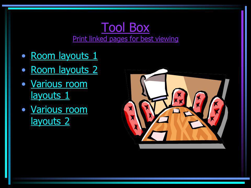 Tool Box Print linked pages for best viewing Room layouts 1 Room layouts 2 Various room layouts 1Various room layouts 1 Various room layouts 2Various