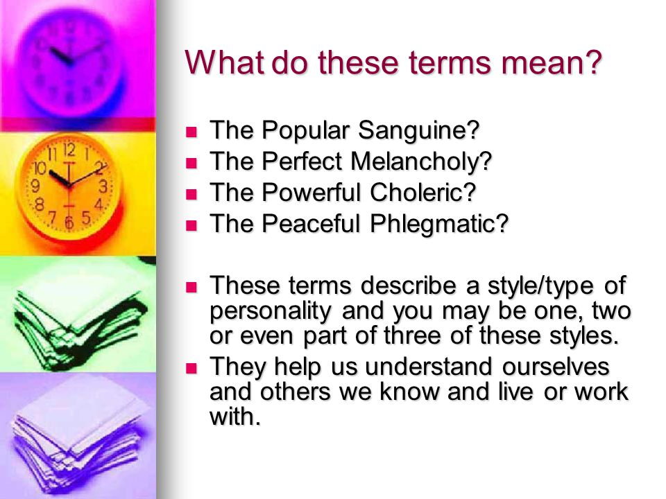 What do these terms mean. The Popular Sanguine. The Popular Sanguine.
