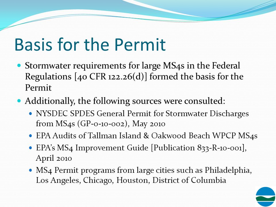 Significant Benefits Inspection and enforcement program will prevent pollutants from industrial, commercial, and construction sites Improved program to detect and eliminate illicit discharges to the MS4 and to the waterbodies A targeted program to minimize garbage, litter, and other floatables from the MS4 areas Best management practices to eliminate or reduce pollutants from NYC's municipal operations and facilities Public education requirement will result in elimination of some pollutants at their sources Improved program to assess and monitor stormwater discharges from MS4s