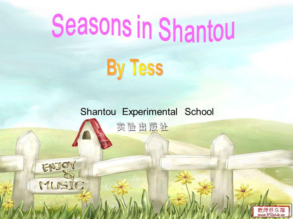 1. Spring 2. Summer 3. Fall 4. Winter 5. Seasons in Shantou 6. Chant