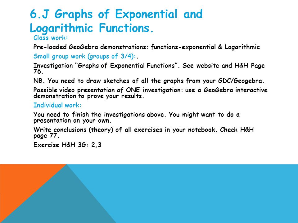 6.J Graphs of Exponential and Logarithmic Functions.