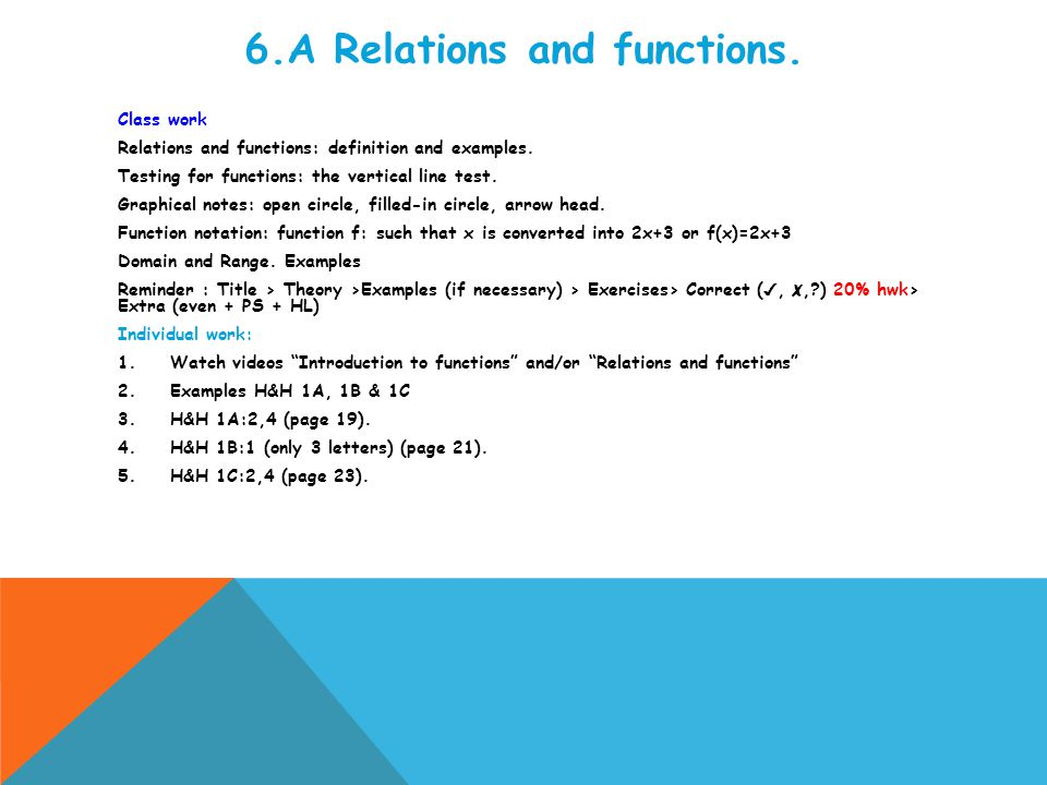 6.A Relations and functions. Class work Relations and functions: definition and examples.