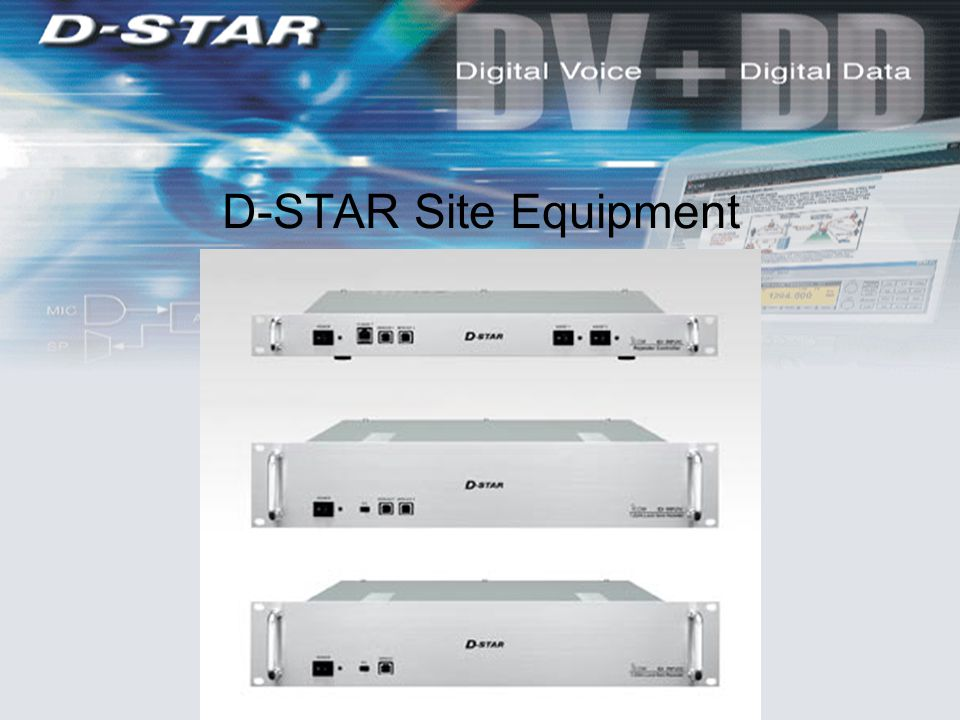 D-STAR Site Equipment