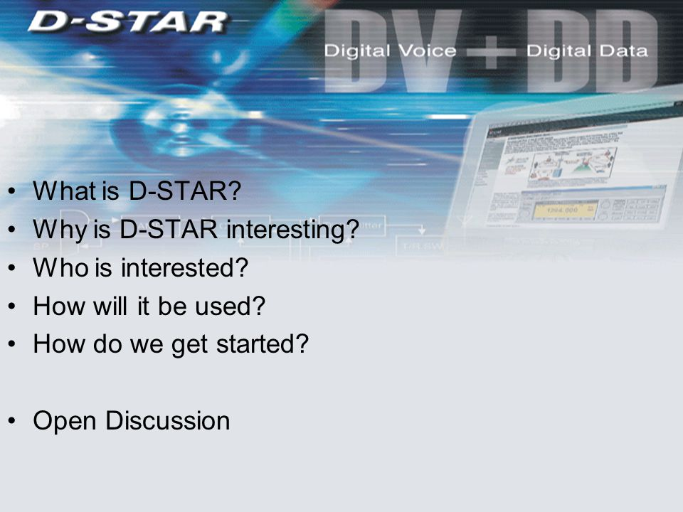 What is D-STAR. Why is D-STAR interesting. Who is interested.