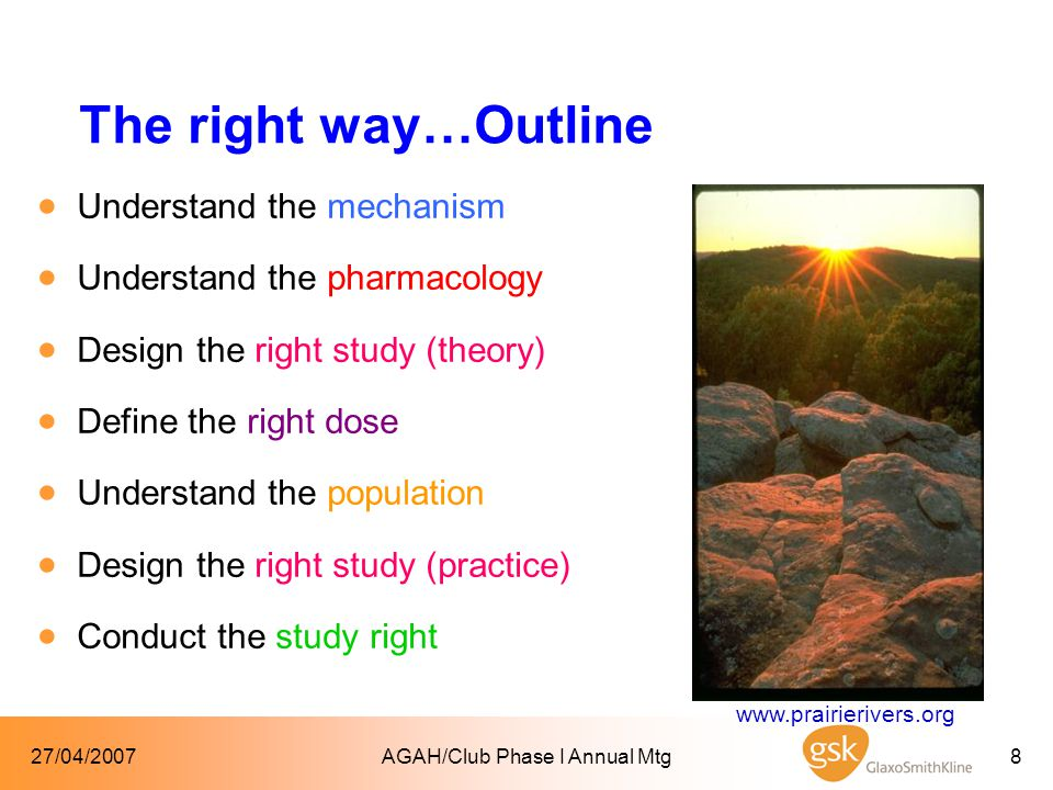 27/04/2007AGAH/Club Phase I Annual Mtg39 Summary  Understand the mechanism –Translational medicine plan  Understand the pharmacology –Same principles, different size, High/Low risk molecule.