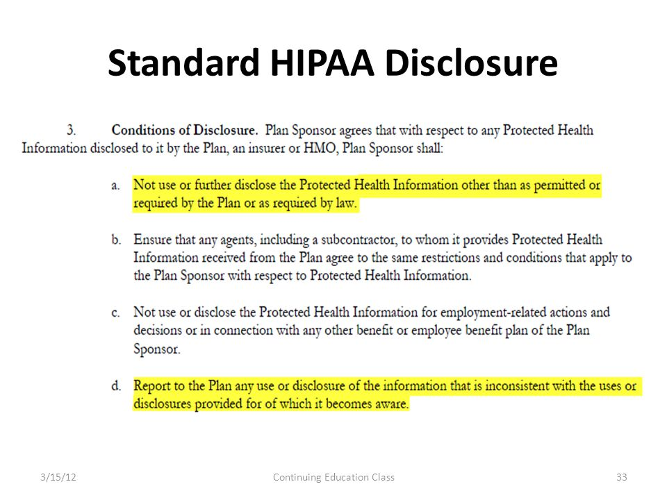 Standard HIPAA Disclosure 3/15/12Continuing Education Class33