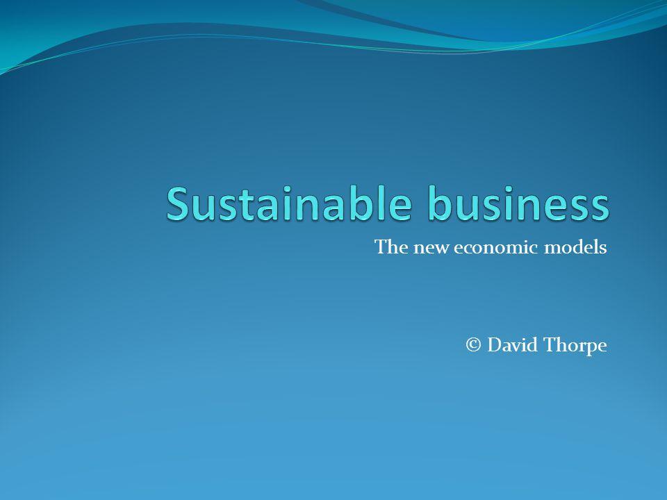 The new economic models © David Thorpe