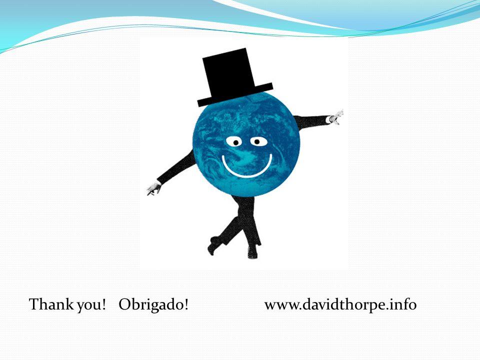 Thank you! Obrigado! www.davidthorpe.info