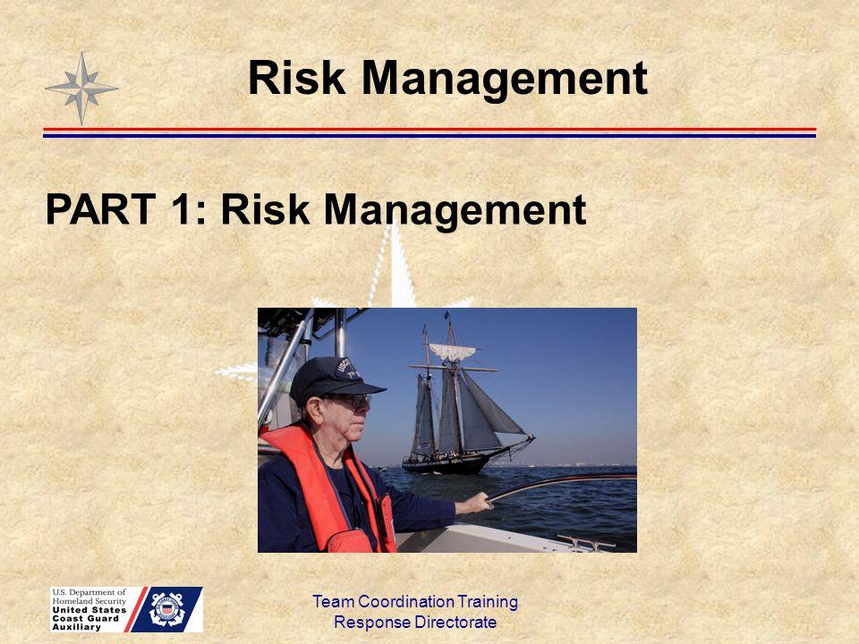 Response Directorate Risk Management PART 1: Risk Management