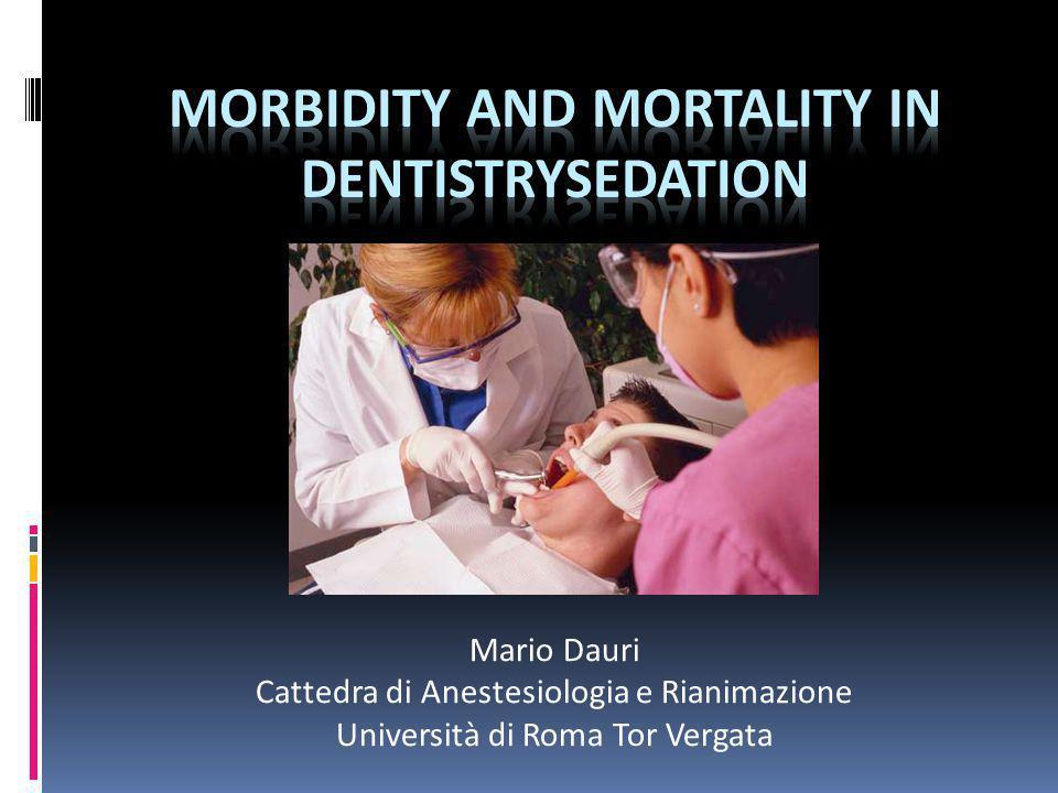 Mario Dauri Cattedra di Anestesiologia e Rianimazione Università di Roma Tor Vergata