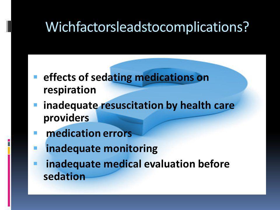 Wichfactorsleadstocomplications.